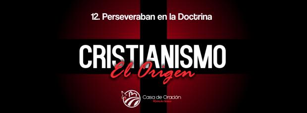 12. Perseveraban Doctrina